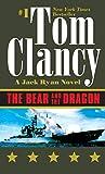 The Bear and the Dragon (A Jack Ryan Novel)