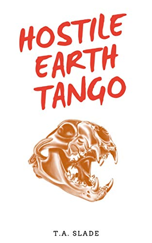 Hostile Earth Tango (English Edition)