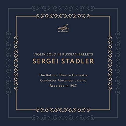 Sergei Stadler, Alexander Lazarev & Bolshoi Theatre Orchestra