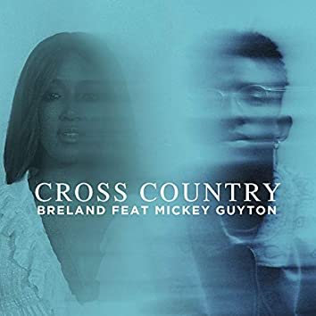 Cross Country (feat. Mickey Guyton)