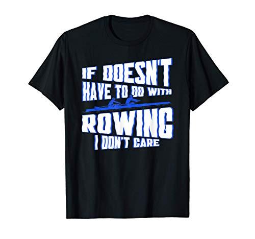 Ruderboot Rudersport Rudern Ruderer Achter Rudern T-Shirt