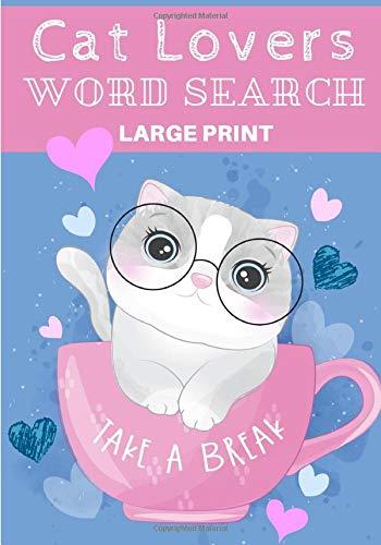 Cat Lovers Word Search: Take a Break   Practice Workbook...