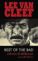 Lee Van Cleef (hardback): Best of the Bad