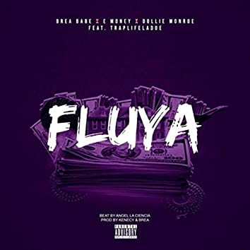 Fluya (feat. Traplifeladoe)