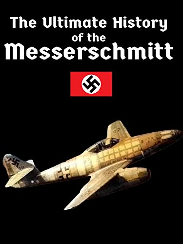 The Ultimate History of the Messerschmitt [OV]