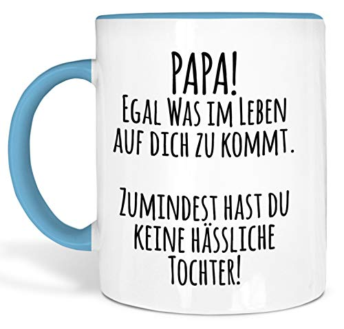 True Statements Papa Tasse Papa egal was im Leben auf Dich zukommt - Kaffeetasse, Kaffeebecher, Geschenk für den Vater zum Geburtstag (innen hellblau)