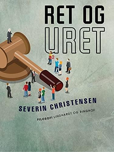 Ret og uret (Danish Edition)