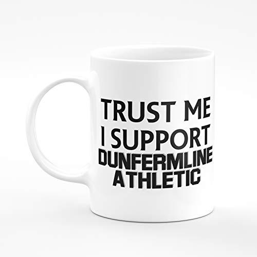 Amelia Gould Apparel Trust me I support Dunfermline Athletic - Gift for him her 11oz Premium Grade Mug