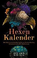 Hexenkalender 2021/2022 (Taschenbuch): Der Begleiter durchs Jahr fuer Hexen, Heiden, Druiden, Schamanen und andere Zauberwesen.