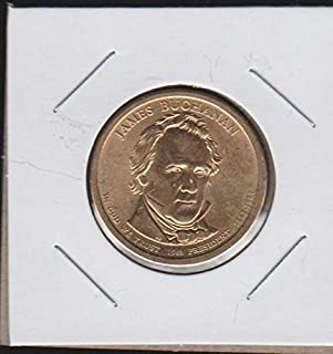 2010 D United States Presidential (2007-2016) James Buchanan $1 Choice Extremely Fine