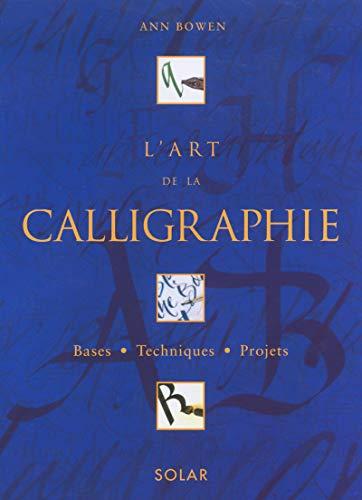 L'Art de la calligraphie, coffret de 2 volumes