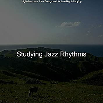 High-class Jazz Trio - Background for Late Night Studying