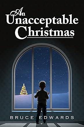 An Unacceptable Christmas