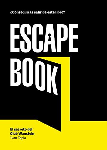 Escape book: El secreto del Club Wanstein (Libro interactivo)