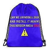 ¿Podemos desinstalar 2020 e instalarlo de nuevo con cordón bolsa de deporte gimnasio Backk almacenamiento Goodie Cinch Bag