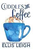 Cuddles & Coffee: A Kinship Cove Fun & Flirty Romance (English Edition)