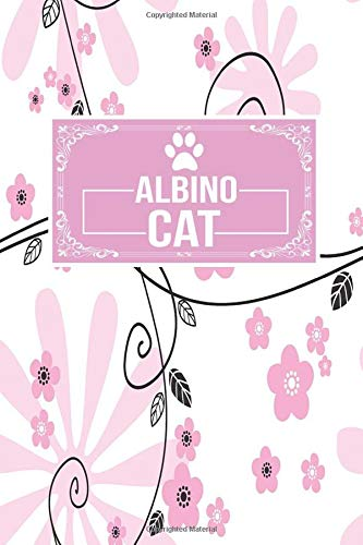 Albino Cat: Gift Journal Lined Notebook To Write In