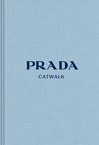 Prada: The Complete Collections (Catwalk)