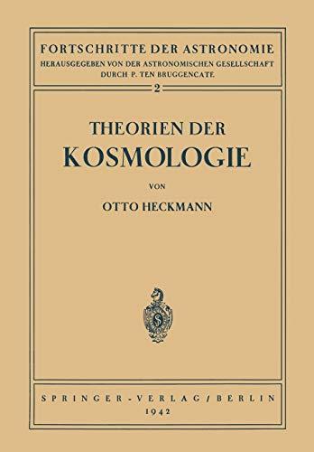 Theorien der Kosmologie (Fortschritte der Astronomie (2), Band 2)