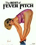 The Best of Fever Pitch (Volume 1)