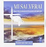 So Che Tu Mi Salverai Rinnovamento Nello Spirito Santo - Compact Disc - Basi Musicali