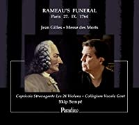 Gilles: Rameau's Funeral