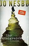 Ihr Königreich: Kriminalroman | Der neue Kriminalroman vom Nummer-Eins-Bestsellerautor der Harry-Hole-Serie
