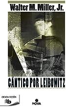 Cantico por Leibowitz / A Canticle for Leibowitz (Ficción) (Spanish Edition)