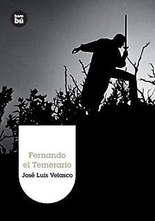 Fernando el Temerario (Grandes Lectores) (Spanish Edition)