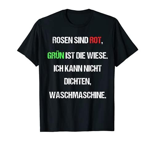 Lustiges Dichten Outfit Reimen Kann Nicht Jeder Design Fun T-Shirt