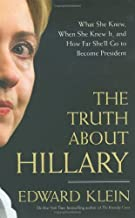 Truth About Hillary (05) by Klein, Edward [Hardcover (2005)]