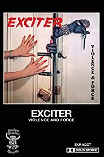 Exciter - Violence And Force (Cassette)