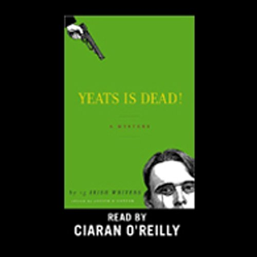 Yeats Is Dead! audiobook cover art