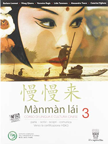 Mànmàm lài. Corso di lingua cinese. Per le Scuole superiori. Con e-book. Con espansione online (Vol. 3)