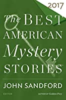 The Best American Mystery Stories 2017 (The Best American Series ®)