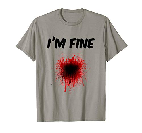 I'm Fine Bloody Shirt - Men | Women T shirt -  Zombie T Shirts