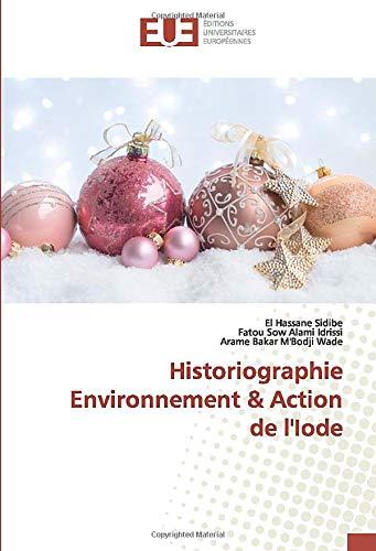 Historiographie Environnement & Action de l'Iode