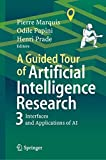 A Guided Tour of Artificial Intelligence Research: Volume III: Interfaces and Applications of Artificial Intelligence (English Edition)