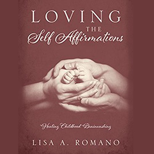 Loving the Self Affirmations audiobook cover art
