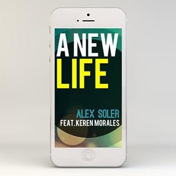 A New Life (Nueva Vida) [feat. Keren Morales]