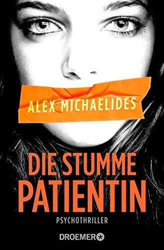 Die stumme Patientin: Psychothriller