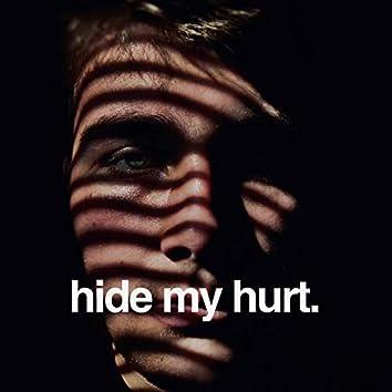 Hide My Hurt