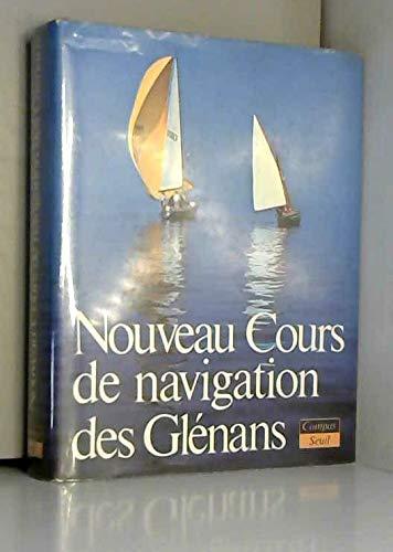 Collectif - Nouveau cours de navigation des glénans