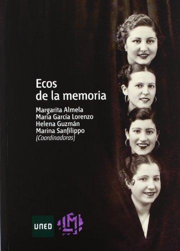 Ecos de la memoria (LITERATURA Y MUJER)
