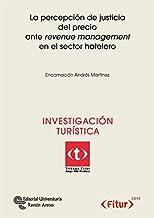 La percepción de justicia del precio arte revenue management en el sector hotelero