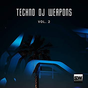 Techno DJ Weapons, Vol. 2