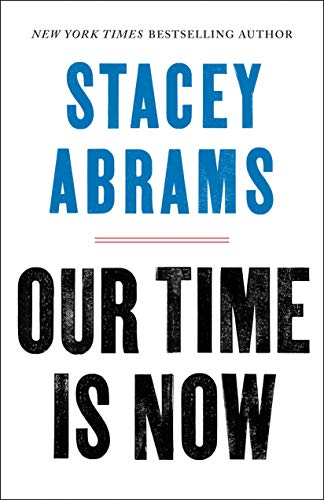 Our Time Is Now: Power, Purpose, and the Fight for a Fair America