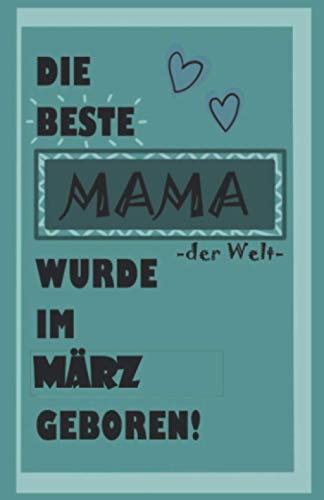 Die beste Mama wurde im Februar geboren; Notizbuch mit 120 karierten Seiten, ca. A5 (13cm x 20cm): Geburtstagsgeschenk für die Mama, die im Februar ... Notizbuch, Tagebuch, leeres Heft, Skizzenbuch