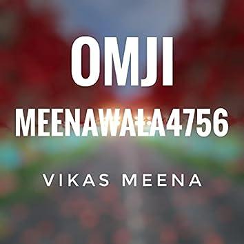 Omji meenawala4756