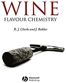 Wine Chemistry and Flavor by Ronald J. Clarke (2004-08-13)